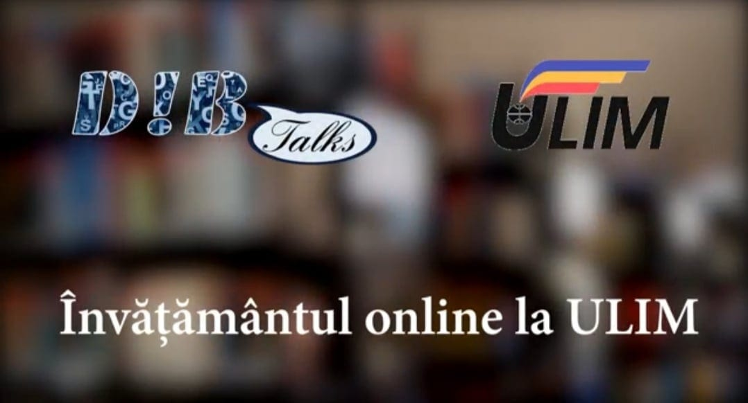 D!B Talks. Învățământul online la ULIM