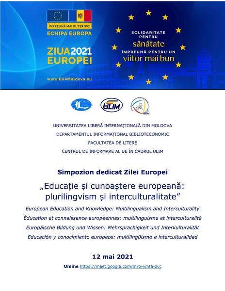 """Simpozion dedicat Zilei Europei """"Educație și cunoaștere europeană: plurilingvism și interculturalitate"""""""
